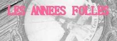 LES ANNEES FOLLES